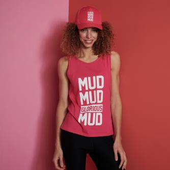 Pretty Muddy Mud Mud Glorious Mud Slogan Loose Fit Vest